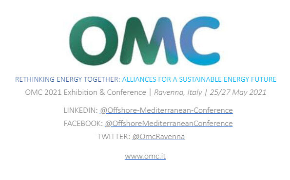 OMC 2021 Offshore Mediterranean Conference from 25 to 27 May 2021 Ravenna Italy - Come Here!